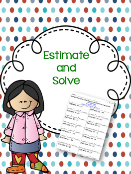 Estimate and Solve