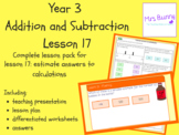 Estimate answers to calculations lesson pack (Year 3 Addit