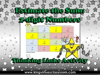 Estimate the Sum: 2-digit Numbers Thinking Links Activity #2 - Addition