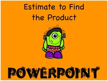 Estimate to Find the Product PowerPoint
