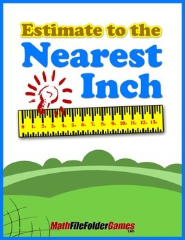 Estimate to the Nearest Inch