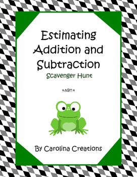 Estimating Adding and Subtracting Scavenger Hunt - 4.NBT.4