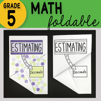 Math Doodle - Estimating Decimals ~ INB Foldable Notes ~