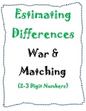 Estimating Difference 2-3 Digit Numbers: War and Matching