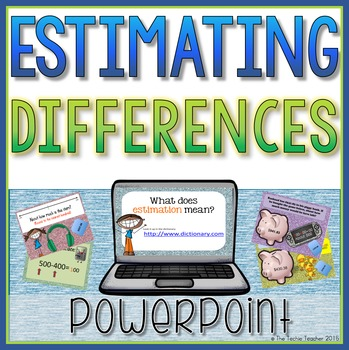 Estimating Differences PowerPoint