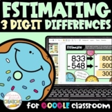 Estimating Differences of 3 Digit Numbers Digital Activity
