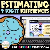 Estimating Differences of 4 Digit Numbers Digital Activity