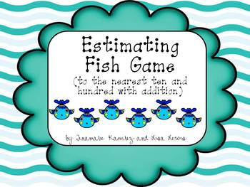 Estimating Fish Game {to the nearest ten and hundred with addition}