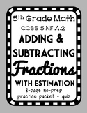Estimating Fraction Sums and Differences, Complete Practice Packet, 5.NF.A.2