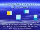 Estimating Fractional Amounts