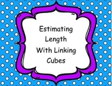 Estimating Length with Linking Cubes