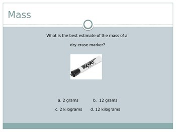 Estimating Mass and Volume