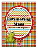 Estimating Mass:Grams and Kilograms
