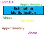 Estimating Multiplication