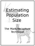 Estimating Population Size: The Mark/Recapture Technique