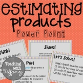 Estimating Products PowerPoint