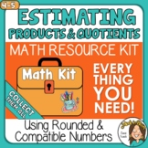 Estimating Products and Quotients Compatible Numbers & Rou