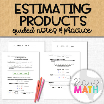 Estimating Products using Compatible Numbers: Multiplying Decimals