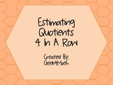 Estimating Quotients 4 In A Row