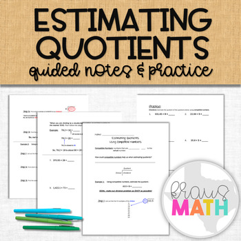 Estimating Quotients using Compatible Numbers: Decimals by Whole #'s
