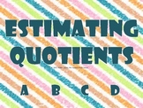 Estimating Quotients PowerPoint & Recording Sheet 4.4G