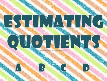 Estimating Quotients PowerPoint & Student Recording Sheet