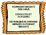 Estimating Quotients Task Cards - Single Digit Divisor