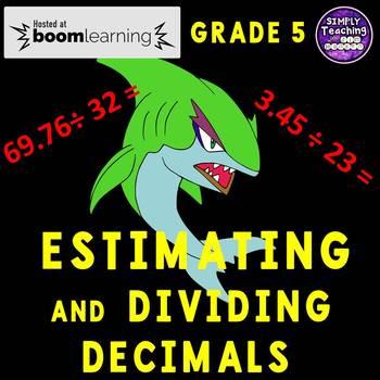 Estimating Quotients and Dividing Decimals Digital Boom Cards Eureka Module 2