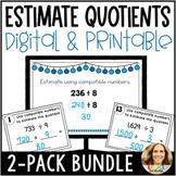Estimating Quotients with 1-Digit Divisors Bundle