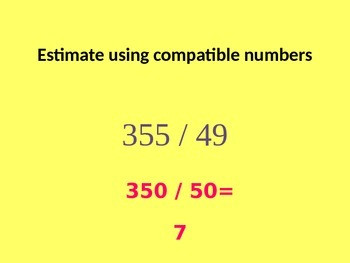 Estimating Quotients with 2-Digit Divisors