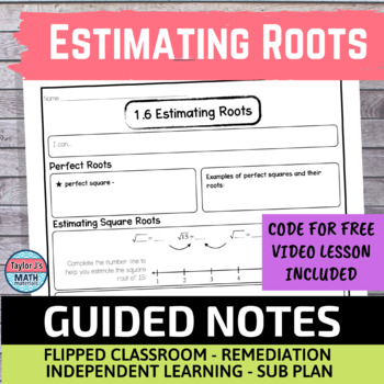 Estimating Roots Guided Notes