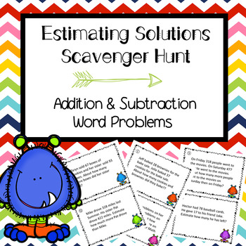 Estimating Sums and Differences Scavenger Hunt  Word Problems