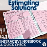 Estimating Solutions Interactive Notebook Activity & Quick Check TEKS 4.4G