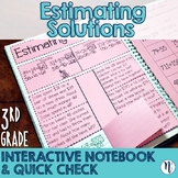 Estimating Solutions Interactive Notebook & Quick Check Activity TEKS 3.4B