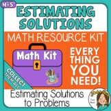 Estimating Solutions to Problems with Whole Numbers  4th -