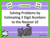 Estimating Solutions to the Nearest 10