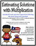 Estimating Solutions with Multiplication (TEKS 4.4G) STAAR Practice
