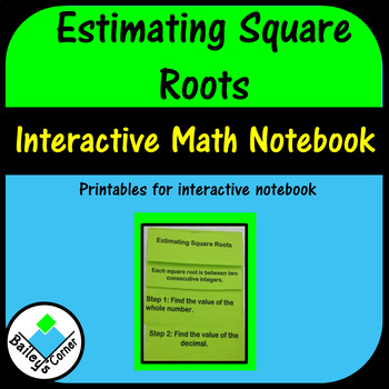 Estimating Square Roots Foldable for Interactive Notebook