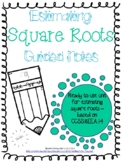 Estimating Square Roots Guided Notes