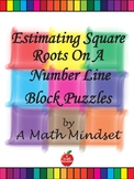 Estimating Square Roots On A Number Line Block Puzzle