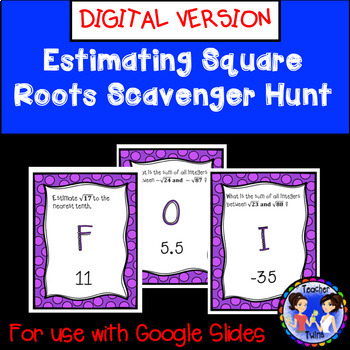 Estimating Square Roots Scavenger Hunt DIGITAL Activity