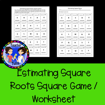 Estimating Square Roots Square Game/ Worksheet