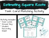 Estimating Square Roots Task Card Matching Activity