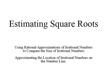 Estimating Square Roots using Number Lines and Benchmarks