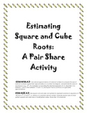 Estimating Square and Cube Roots A Pair Share Activity