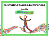 Estimating Sums & Differences (Part of Place Value and Num