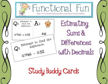 Estimating Sums & Differences with Decimals Study Buddy Cards
