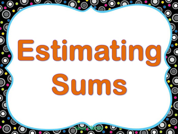 Estimating Sums Powerpoint Pearson 2-6