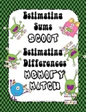 Estimating Sums Scoot Estimating Differences Memory Match (Rounding)
