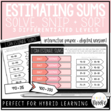 Estimating Sums Snip, Pair, Stick, and Solve Activity